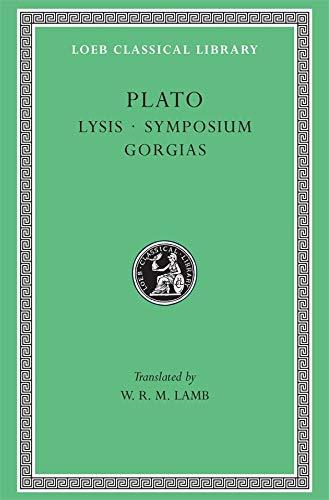 Lysis. Symposium. Gorgias: 166