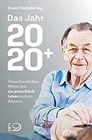 Das Jahr 2020+: Uebers Einmischen, Mittun und ein gutes Stueck Leben auch im Aeltersein