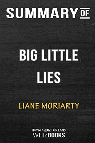 Summary of Big Little Lies: Trivia/Quiz for Fans