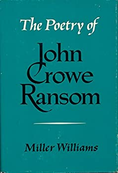 The poetry of John Crowe Ransom 081350712X Book Cover