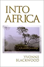 Into Africa by Yvonne Blackwood (February 19,2001)