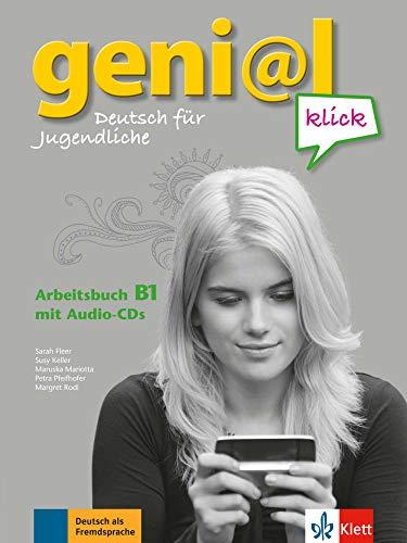 geni@l klick B1: Deutsch für Jugendliche. Arbeitsbuch mit 2 Audio-CDs