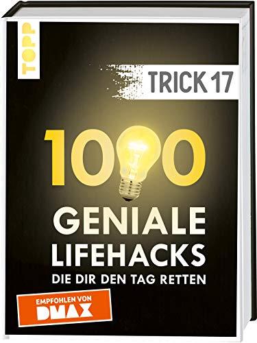 Trick 17. 1000 geniale Lifehacks, die dir den Tag retten: Von Haushalt und Wohnen über Heimwerken und Gartenarbeit bis Gesundheit und Nachhaltigkeit. ... Register und FAQ-Seiten - Empfohlen von DMAX