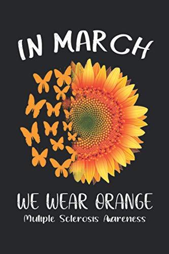 Heart In March We Wear Orange Multiple Sclerosis Awareness...