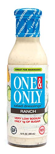 One&Only Low Sodium Ranch Dressing Vinaigrette-NO MSG, ARTIFICIAL FLAVORS OR COLORS.