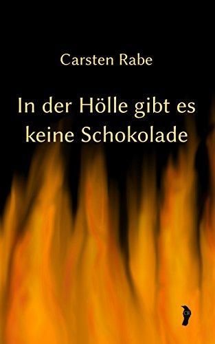 In der Hölle gibt es keine Schokolade (Historia Inferni 1)