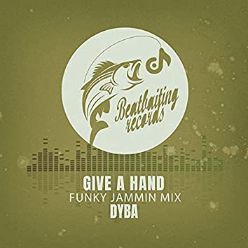 Give A Hand (Funky Jammin Mix)