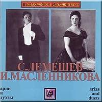 Arias and Duets - Lemeshev, Maslennikova