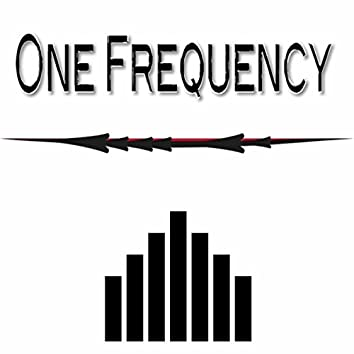 One Frequency
