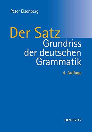 Grundriss Der Deutschen Grammatik Band 2 Der Satz Ebook Eisenberg Peter Kindle Shop