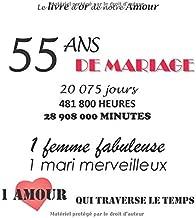 Le livre d'or de notre Amour 55 ans de Mariage: 100 pages, 21.59 x 21.59 cm (French Edition)