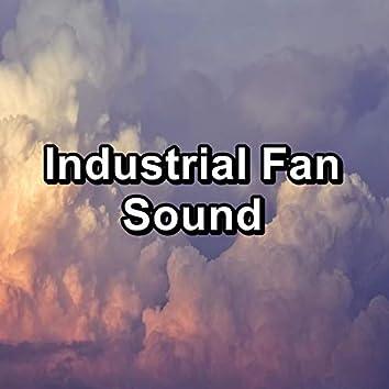 Industrial Fan Sound