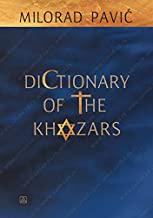 Dictionary of the Khazars: the androgynous edition : a lexicon novel in 100.000 words