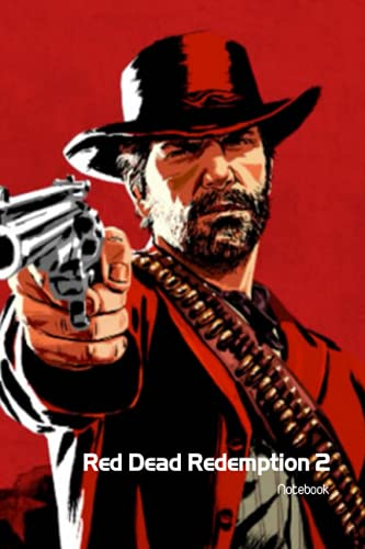Red Dead Redemption 2 Notebook: Notebook|Journal| Diary/ Lined - Size 6x9 Inches 100 Pages