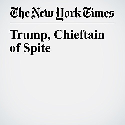 Trump, Chieftain of Spite copertina