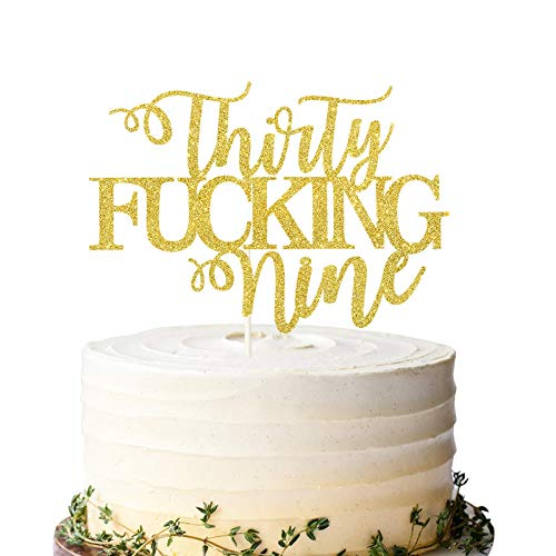 Thirty Fucking Nine Cake Topper, Happy 39th Birthday Cake Topper, Adult Birthday Cake Topper for 39th Birthday Party Decoration Supplies