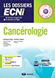 Cancérologie - 30 dossiers progressifs et 10 questions en ligne - Les dossiers ECNi