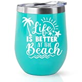 Life is Better at the Beach Cup Gifts for Women Wine Tumbler 12 Oz Best Gift for Wife, Mom, Daughter, Friends ,Perfect Mug for Beach Themed, Summer Gifts for RV, Lake, Pool, Sea Lovers,Beach Cups