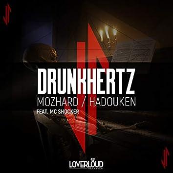 Mozhard / Hadouken