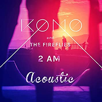 2 AM (Acoustic)