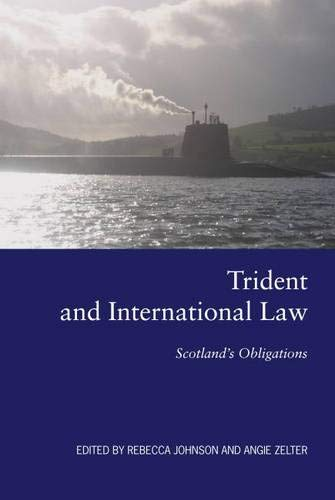 Trident and International Law: Scotland's Obligations