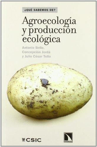 Agroecologia Y Produccion Ecologi: 16 (¿Qué sabemos de?)