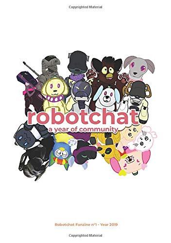 robotchat A Year Of Community