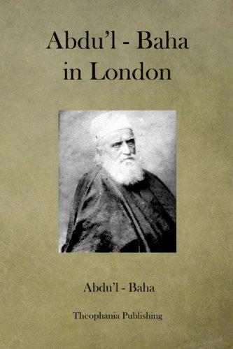 Abdu'l - Baha in London