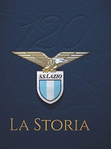 120 S. S. Lazio. La storia