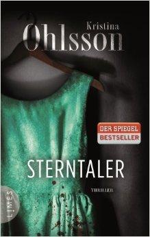 Sterntaler: Thriller von Kristina Ohlsson ( 8. Oktober 2013 )