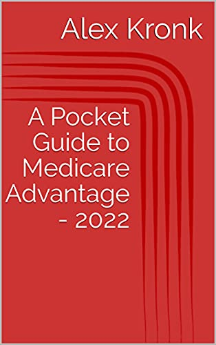 A Pocket Guide to Medicare Advantage - 2022