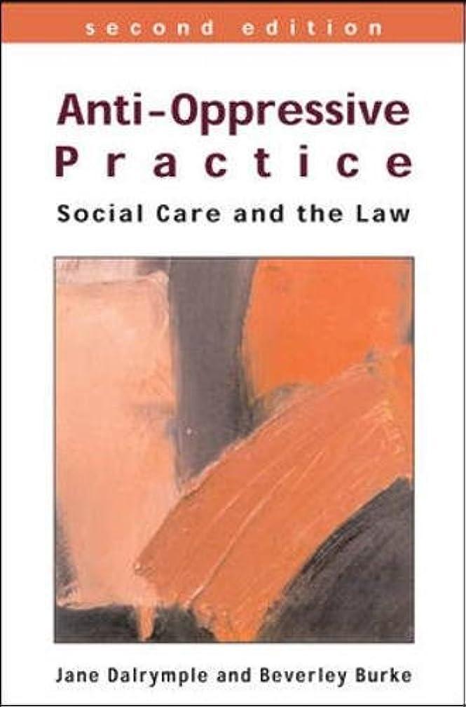 バイナリ認める傀儡Anti-Oppressive Practice: Social Care and the Law