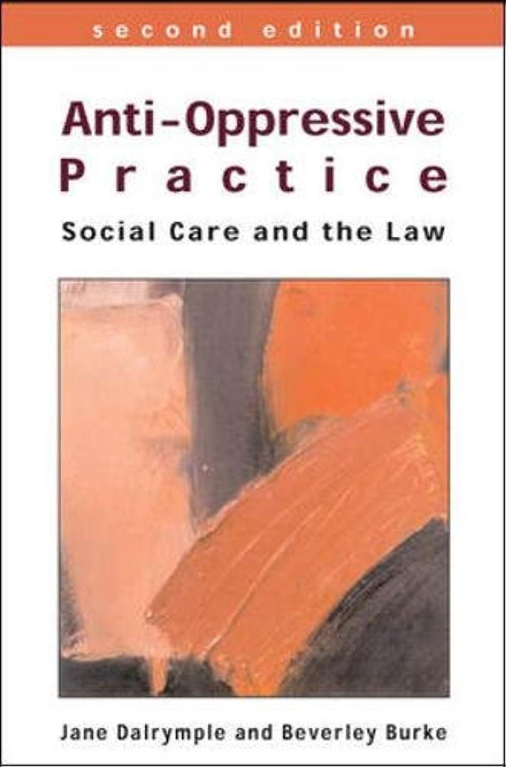めまいが高音データベースAnti-Oppressive Practice: Social Care and the Law