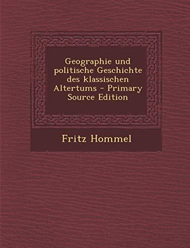 Geographie Und Politische Geschichte Des Klassischen Altertums
