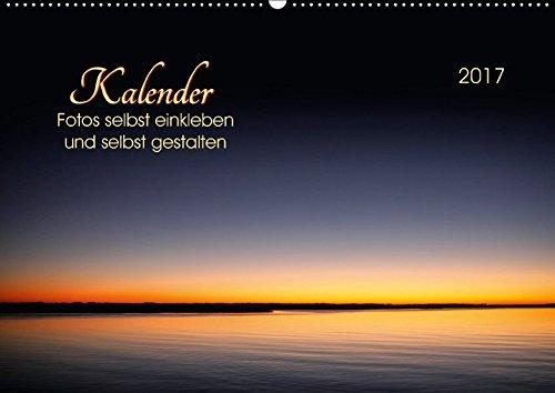Kalender - Fotos selbst einkleben und selbst gestalten (Wandkalender 2017 DIN A2 quer): Kalender mit zwölf Hintergrundbildern zum selbstgestalten und ... 14 Seiten ) (CALVENDO Hobbys)