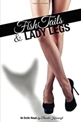Fish Tails & Lady Legs Paperback