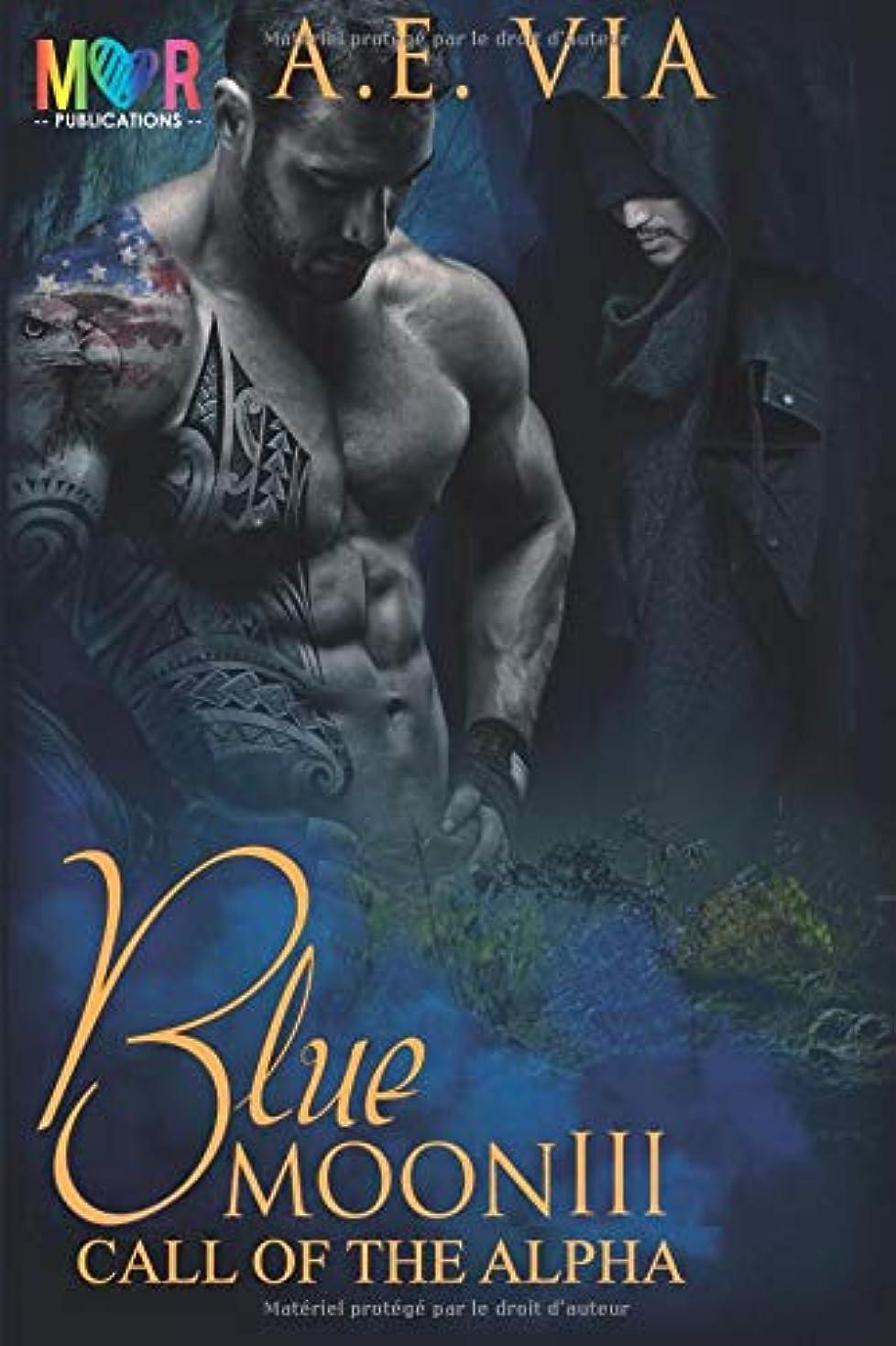 水星ごみ付添人Blue Moon III : Call of the Alpha