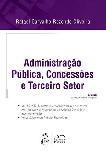 Administração Pública, Concessões e Terceiro Setor