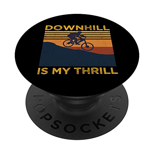 Mountain Bike Downhill Is My Thrill MTB Mountainbike Biking PopSockets PopGrip: Swappable Grip for Phones & Tablets