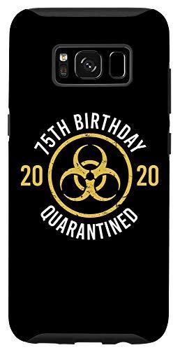 Galaxy S8 Funny 75th Birthday 2020 Bday Turning 75 Years Old Joke Gift Case