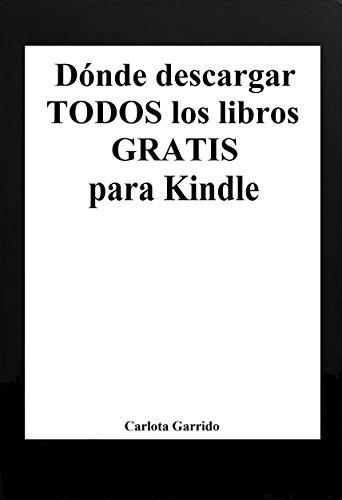 Dónde descargar todos los libros gratis para Kindle (en español ...
