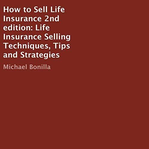 How to Sell Life Insurance, 2nd Edition  By  cover art