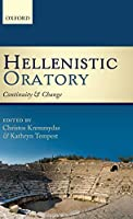 Hellenistic Oratory: Continuity and Change