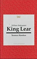 King Lear (Writers and Their Work)