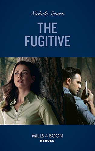 The Fugitive (Mills & Boon Heroes) (A Marshal Law Novel, Book 1) (English Edition)