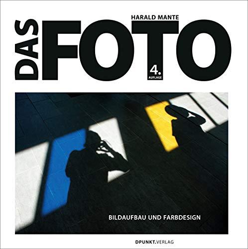 Das Foto: Bildaufbau und Farbdesign