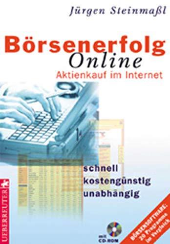 Börsenerfolg online: Aktienkauf im Internet - schnell, kostengünstig, unabhängig. Börsensoftware: 20 Programme im Vergleich