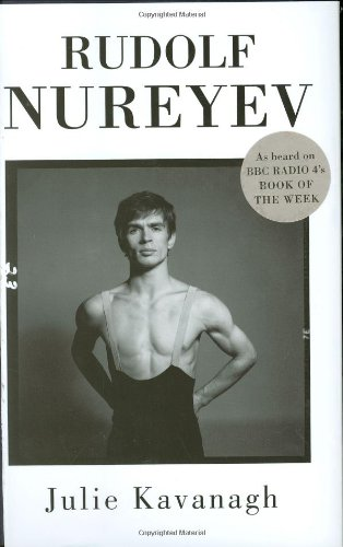 Rudolf Nureyev: The Life