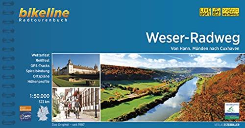 Weser-Radweg: Von Hann. Münden nach Cuxhaven, 1:50.000, 523 km, wetterfest/reißfest, GPS-Tracks Download, LiveUpdate (Bikeline Radtourenbücher)