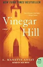 Vinegar Hill (P.S.) by A. Manette Ansay (2006-04-11)